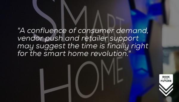 Smart Home: The Time is Now